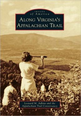 Along Virginia's Appalachian Trail (Images of America Series)