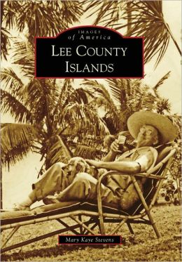 Lee County Islands, Florida (Images of America Series)