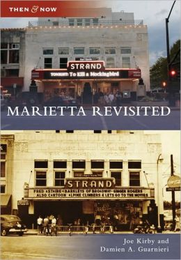Marietta Revisited, Georgia (Then and Now Series)