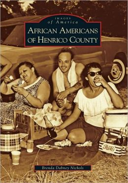 African Americans of Henrico County (Images of America Series)