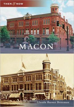 Macon, Georgia (Then & Now Series)