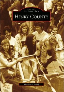 Henry County, Virginia (Images of America Series)