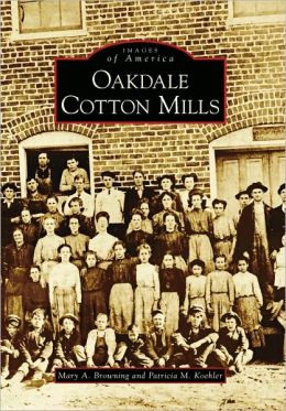 Oakdale Cotton Mills, NC (Images of America Series)