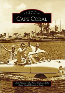 Cape Coral, FL (Images of America Series)