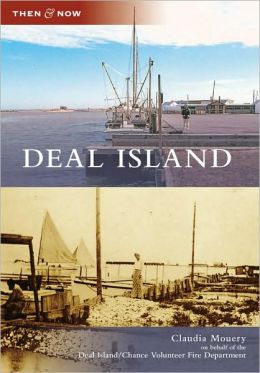 Deal Island, Maryland (Then and Now Series)