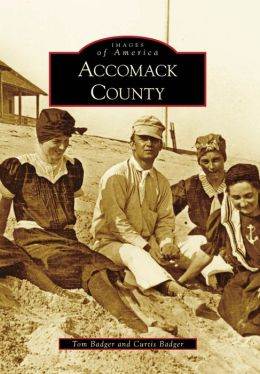 Accomack County, Virginia (Images of America Series)