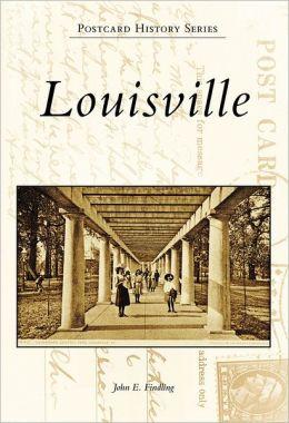 Louisville, KY (Postcard History Series)