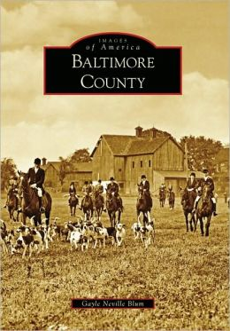 Baltimore County, MD (Images of America Series)