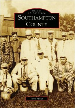 Southampton County, Virginia (Images of America Series)