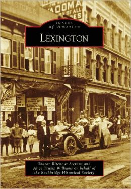 Lexington, Virginia (Images of America Series)