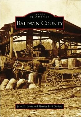 Baldwin County, Alabama (Images of America Series)