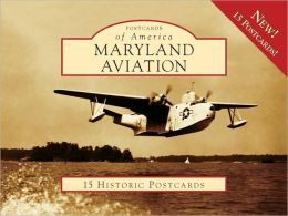 Maryland Aviation (Postcards of America Series)