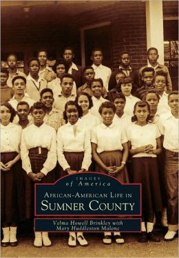 Sumner County, Tennessee: African-American Life (Images Of America Series)