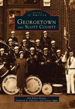 Georgetown and Scott County, Kentucky (Images of America Series)