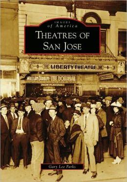 Theatres of San Jose, California (Images of America Series)