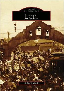 Lodi, California (Images of America Series)