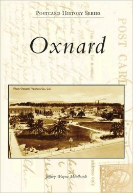 Oxnard, California (Postcard History Series)