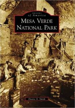 Mesa Verde National Park, Colorado (Images of America Series)