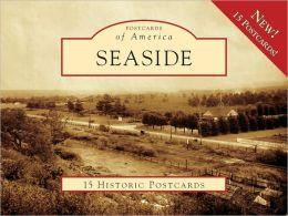 Seaside, California (Postcards of America Series)
