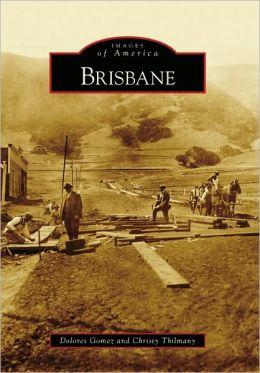 Brisbane, California (Images of America Series)