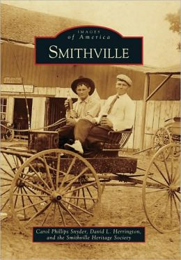 Smithville, Texas (Images of America Series)