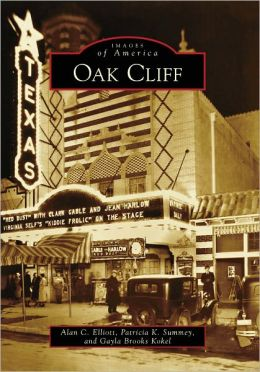 Oak Cliff, Texas (Images of America Series)