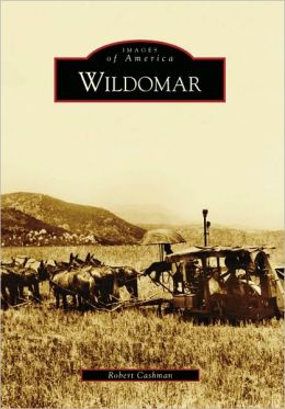 Wildomar, California (Images of America Series)