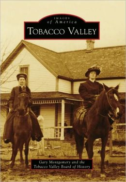 Tobacco Valley, Montana (Images of America Series)