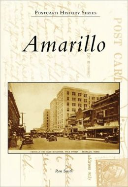 Amarillo, Texas (Postcard History Series)