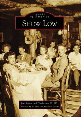 Show Low, Arizona (Images of America Series)