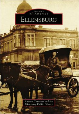 Ellensburg, Washington (Images of America Series)