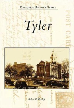 Tyler, Texas (Postcard History Series)
