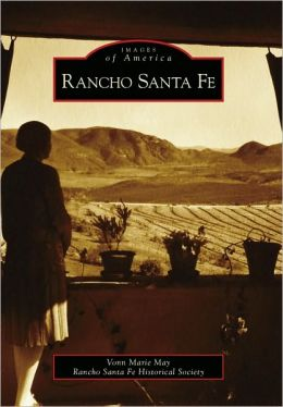 Rancho Santa Fe, California (Images of America Series)