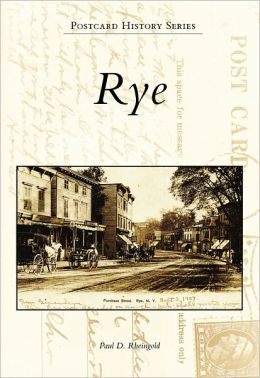 Rye, New York (Postcard History Series)