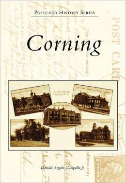 Corning, New York (Postcard History Series)