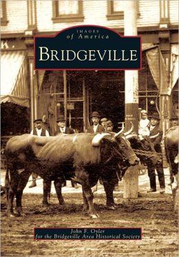 Bridgeville, Pennsylvania (Images of America Series)