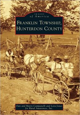Franklin Township, Hunterdon County, New Jersey (Images of America Series)