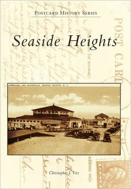 Seaside Heights, New Jersey (Postcard History Series)