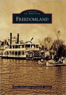 Freedomland, New York (Images of America Series)