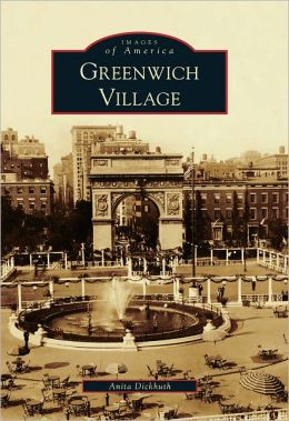 Greenwich Village, New York (Images of America Series)