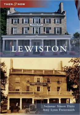 Lewiston, New York (Then and Now Series)
