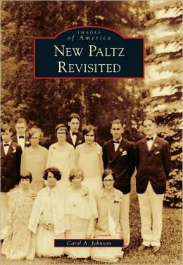 New Paltz Revisited, New York (Images of America Series)