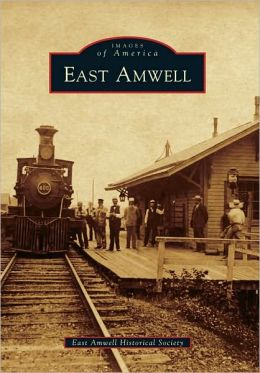East Amwell, New Jersey (Images of America Series)
