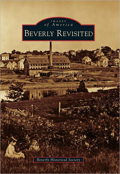Beverly Revisited, Massachusetts