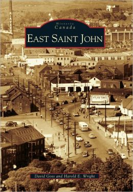East Saint John, NB (Images of Canada Series)