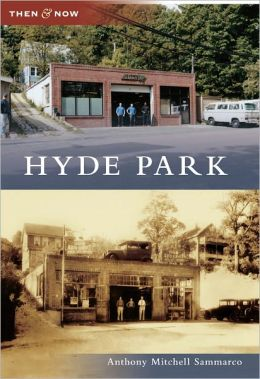 Hyde Park, Massachusetts (Then & Now Series)