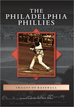 Philadelphia Phillies (Images of Baseball Series)