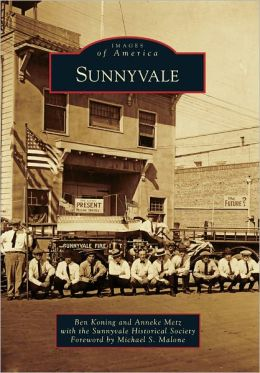 Sunnyvale, California (Images of America Series)