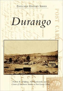 Durango, Colorado (Postcard History Series)
