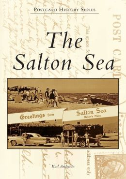 The Salton Sea, California (Postcard History Series)